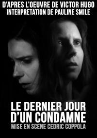 Le Dernier Jour d'un condamné - Interprétation féminine au Théâtre Pixel