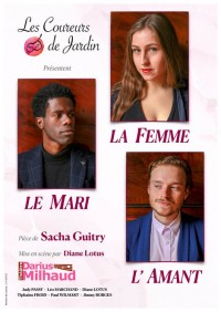 Le Mari, la femme et l'amant au Théâtre Darius Milhaud