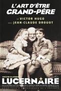 L'Art d'être grand-père au Théâtre du Lucernaire