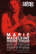 Marie-Madeleine au Théâtre de Poche-Montparnasse