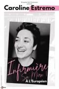 Caroline Estremo : Infirmière sa mère ! à L'Européen