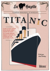 Titanic au Théâtre Traversière