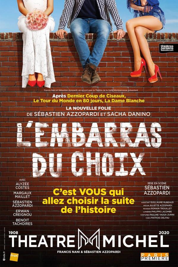 L'Embarras du choix au Théâtre Michel