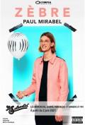 Paul Mirabel : Zèbre au Splendid