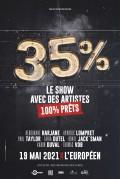 35 % - Le show à L'Européen