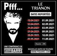 Pierre-Emmanuel Barré - Report des dates du Trianon