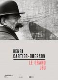 Exposition Henri Cartier-Bresson, Le Grand Jeu - Affiche