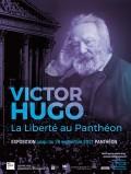 Exposition Victor Hugo : la liberté au Panthéon