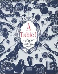 À table ! Le repas, tout un art à Sèvres - Cité de la Céramique