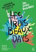 Les Trois Beaux Days, musique en plein air