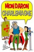 Affiche Mon daron Charlemagne - Comédie Oberkampf