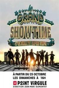 Affiche Le Grand Showtime - Le Point Virgule