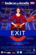 Affiche Exit - Théâtre de la Huchette (prolongations)