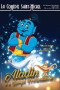Affiche Aladin et la Lampe merveilleuse - Comédie Saint-Michel