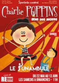 Affiche Charlie Poppins - Le Funambule
