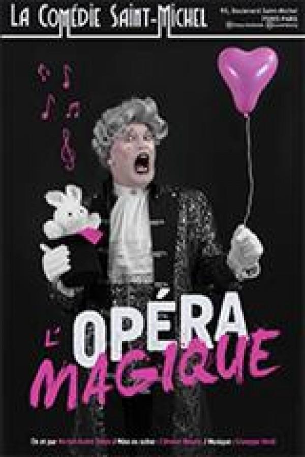 Affiche L'Opéra magique - Comédie Saint-Michel