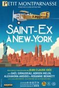 Affiche Saint-Ex à New-York - Théâtre Montparnasse
