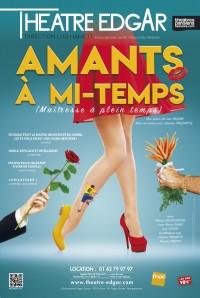 Affiche Amants à mi-temps - Théâtre Edgar