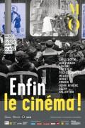Affiche de l'exposition Enfin le cinéma ! au Musée d'Orsay