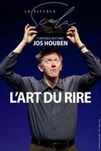 Affiche Jos Houben - L'Art du rire - La Scala Paris
