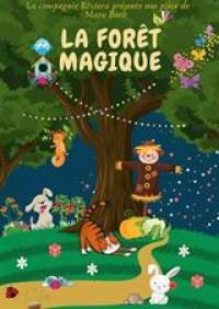 Affiche La forêt magique - Comédie Oberkampf