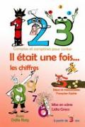 Affiche 1, 2, 3 il était une fois... les chiffres - Comédie Tour Eiffel