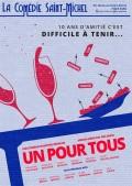 Affiche Un pour tous - Comédie Saint-Michel
