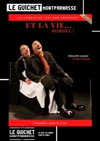 Affiche Et la vie… Bordel ! - Guichet-Montparnasse