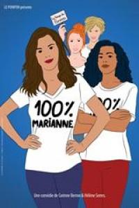 Affiche 100% Marianne - Théâtre du Gymnase