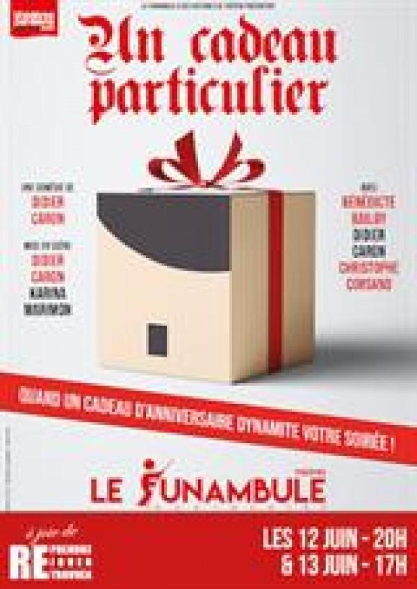 Affiche Un cadeau particulier - Le Funambule