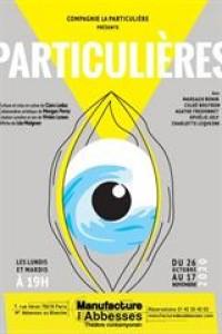 Affiche Particulières - La Manufacture des Abbesses
