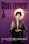 Affiche Cécile Laforest - Y'a pas mort d'homme - Comédie des Trois Bornes