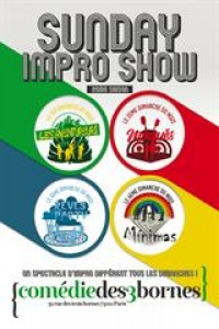 Affiche Sunday Impro Show - Comédie des Trois Bornes
