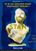 Affiche Stan - Et si les oeuvres d'art pouvaient parler ? - La Nouvelle Seine