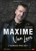Affiche Maxime Van Laer - J'aurais pas dû ! - Comédie Montorgueil