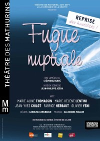 Affiche Fugue nuptiale - Théâtre des Mathurins
