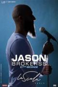 Affiche Jason Brokerss - 21ème seconde - Théâtre du Casino