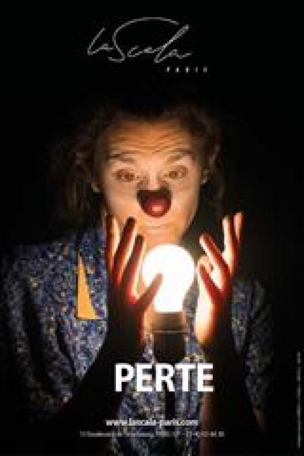 Affiche Perte - La Scala Paris