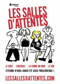 Affiche Les salles d'attentes - Comédie Montorgueil