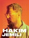 Affiche Hakim Jemili - Super - La Cigale