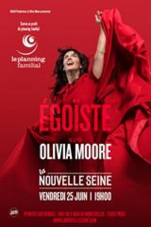 Affiche Olivia Moore - Égoïste - Comédie de Paris