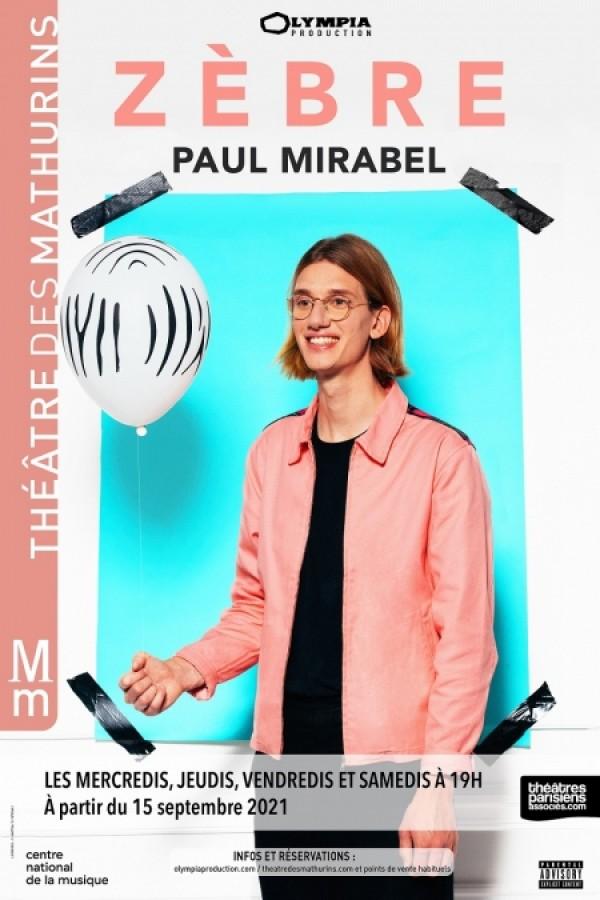 Affiche Paul Mirabel - Zèbre - Théâtre des Mathurins