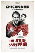 Affiche Chicandier et son mathou - Un jour sans faim - Comédie de Paris