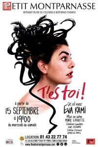 Affiche Eva Rami - T'es toi ! - Théâtre Montparnasse