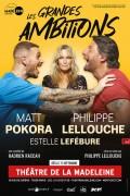 Affiche Les Grandes Ambitions - Théâtre de la Madeleine