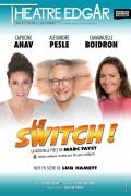 Le Switch ! - Théâtre Edgar - Affiche