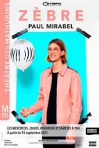 Affiche Paul Mirabel - Zèbre - La Cigale