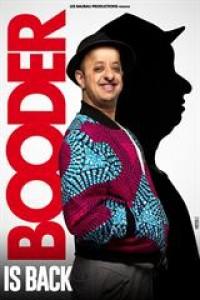 Affiche Booder is back - La Cigale