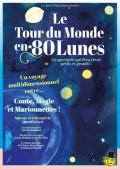 Affiche Le Tour du monde en 80 lunes - Théâtre Darius Milhaud