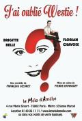Affiche J'ai oublié Westie ! - Théâtre Mélo d'Amélie